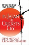 Steve Metcalf, & Ronald Clements - In Japan the Crickets Cry