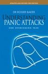 Roger Baker - Understanding Panic Attacks