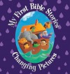 Juliet David - My First Bible Stories: Changing Pictures
