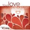 Various - Your Love Never Fails