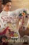 Judith Miller - The Carousel Painter