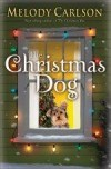 Melody Carlson - The Christmas Dog