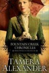 Tamera Alexander - Fountain Creek Chronicles 3-in-1