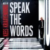 Kees Kraayenoord - Best Of Kees Kraayenoord: Speak The Words