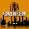 Various - Holy Hip Hop Vol 9: Taking The Gospel To The Streets