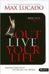 Max Lucado - Outlive Your Life