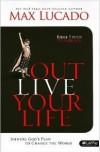Max Lucado - Outlive Your Life