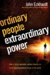 John Eckhardt - Ordinary People Extraordinary Power