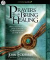John Eckhardt - Prayers That Bring Healing
