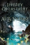 Jeffrey Overstreet - The Ale Boy's Feast: A Novel