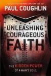 Paul Coughlin - Unleashing Courageous Faith