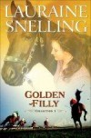 Lauraine Snelling - The Golden Filly Collection 1