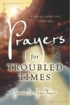Taylor Jeannie - PRAYERS FOR TROUBLED TIMES
