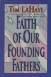Tim LaHaye - Faith of Our Founding Fathers