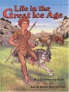 Michael & Beverly Oard - Life in the Great Ice Age