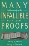 Henry M Morris - Many infallible proofs