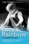Judy Hopkins - Lucy's Rainbow