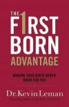 Kevin Leman - The Firstborn Advantage