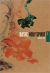 Francis Chan - Basic, Holy Spirit 3