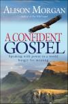 Alison Morgan - A Confident Gospel