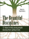 Martin Saunders - The Beautiful Disciplines