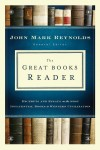 John Mark Reynolds - The Great Books Reader