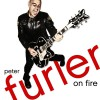 Peter Furler - On Fire