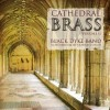 Black Dyke Band - Cathedral Brass Vol 2