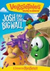 Veggie Tales - Josh And The Big Wall