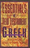Ray Summers; revised by Thomas Sawyer - Essentials of New Testament Greek