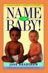 by Jane Bradshaw - Name that baby!