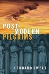 Leonard Sweet - Post-modern pilgrims
