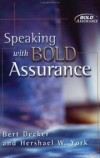 Bert Decker & Hershael W. York - Speaking with bold assurance
