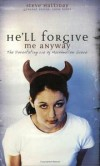Keels Steve - HELL FORGIVE ME ANYWAY