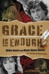Willie Aames, Maylo Upton, Carolyn Stanford Goss - Grace is Enough