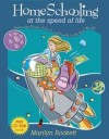 Marilyn Rockett - Homeschooling at the Speed of Life