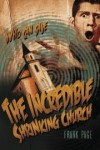 Frank Page, John Perry - The Incredible Shrinking Church