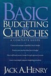Jack A. Henry - Basic Budgeting for Churches