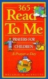 Melanie M. Burnette - 365 Read to Me Prayers for Children