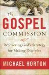 Michael Horton - The Gospel Commission