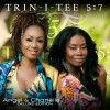 Trin-i-tee 5:7 - Angel & Chanelle (Deluxe Edition)