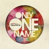 New Wine - Only One Name
