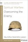 Kay Arthur, BJ Lawson, David Lawson - Spiritual Warfare: Overcoming the Enemy