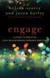 Nelson Searcy, & Jason Hatley - Engage