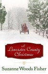 Suzanne Woods Fisher - A Lancaster County Christmas