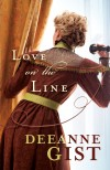 Deeane Gist - Love On The Line