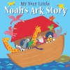 Lois Rock - My Very Little Noah's Ark Story
