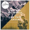 Hillsong - You Are My World / For This Cause