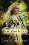 Laurie Alice Eakes - Heart's Safe Passage