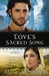 Mesu Andrews - Love's Sacred Song